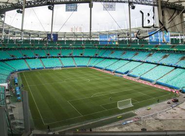 Arena Fonte Nova não receberá jogos da Copa do Nordeste; CBF busca plano B